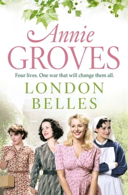 Book London Belles by Annie Groves