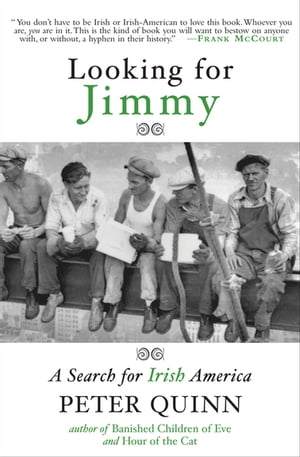 Looking for Jimmy: A Search for Irish America
