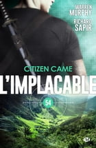 Citizen came: L'Implacable, T54 by Richard Sapir