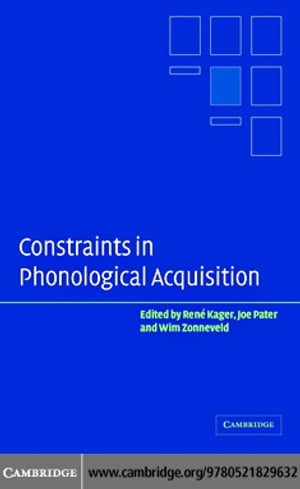 Constraint Phonological Acquisition