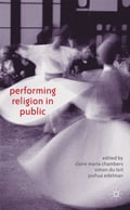 online magazine -  Performing Religion in Public