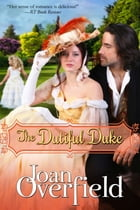 The Dutiful Duke by Joan Overfield
