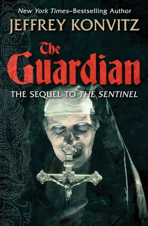 The Guardian de Jeffrey Konvitz