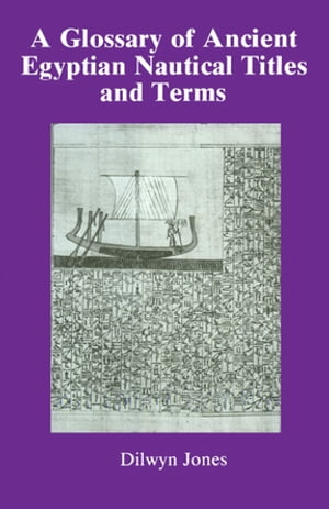 Glossary Of Ancient Egyptian Nautical Terms