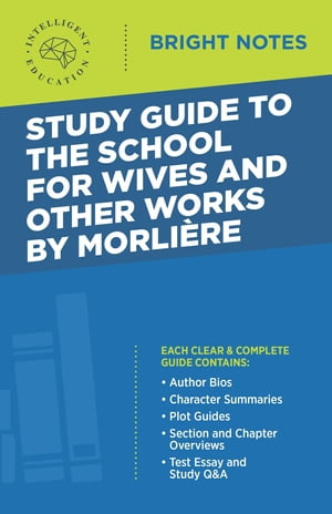 Study Guide to The School for Wives and Other Works by Molière
