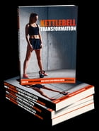 Kettlebell Transformation by Anonymous
