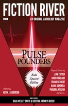 Fiction River: Pulse Pounders: Kobo Special Edition