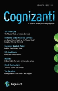 Cognizanti Journal - March 2011 (Issue 6): Business and technology thought leadership from Cognizant