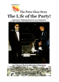 The Peter Shue Story/ The Life of the Party!