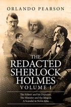 The Redacted Sherlock Holmes (Volume I) by Orlando Pearson