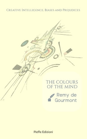 The Colours of the Mind: Creative Intelligence, Biases and Prejudices