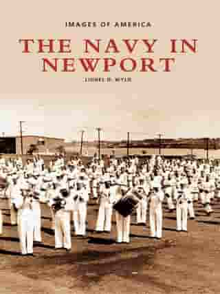 The Navy in Newport by Lionel D. Wyld
