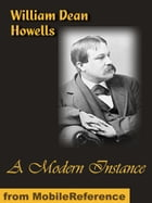 A Modern Instance (Mobi Classics) by Howells, William Dean