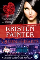 Queen of Hearts: A Sin City Collectors book by Kristen Painter