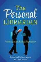 The Personal Librarian: Enhancing the Student Experience