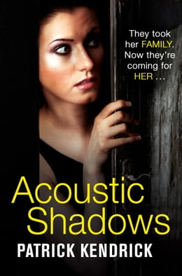 Book Acoustic Shadows by Patrick Kendrick