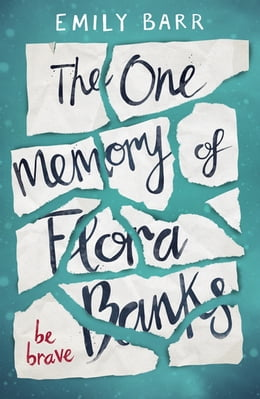 Book The One Memory of Flora Banks by Emily Barr