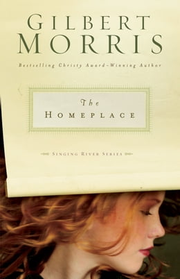 Book The Homeplace by Gilbert Morris