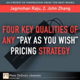 "Book Four Key Qualities of Any ""Pay As You Wish Pricing Strategy by Jagmohan Raju"
