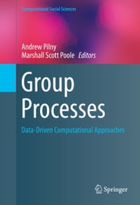 Group Processes: Data-Driven Computational Approaches