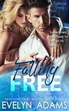 Falling Free: Southerland Security, #1 by Evelyn Adams