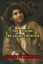 The Young Hunter by Frank V. Webster