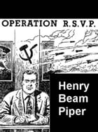 Operation R.S.V.P. by Henry Beam Piper