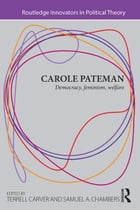 Carole Pateman: Democracy, Feminism, Welfare