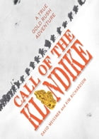 Call of the Klondike by David Meissner