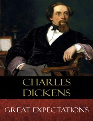 Great Expectations: Illustrated by Charles Dickens