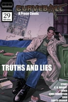 Curveball Issue 29: Truths and Lies: Curveball, #29 by C. B. Wright