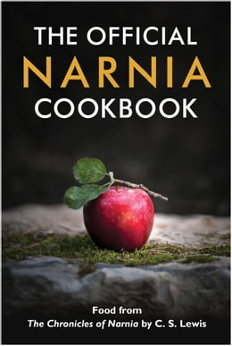 Book The Official Narnia Cookbook: Food from The Chronicles of Narnia by C. S. Lewis by Douglas Gresham