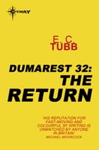 The Return: The Dumarest Saga Book 32 by E.C. Tubb