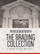 The Brading Collection: A Miss Silver Mystery #17 by Patricia Wentworth