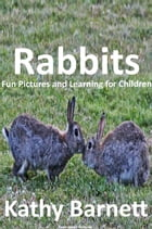 Rabbits Fun Pictures and Learning for Children