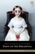 Pride and Prejudice and Zombies: Dawn of the Dreadfuls 125598c3-66f3-4a58-a085-901ac9188a98