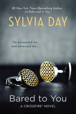 Book Bared to You: A Crossfire Novel by Sylvia Day