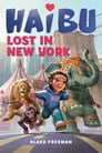Haibu Lost in New York Cover Image
