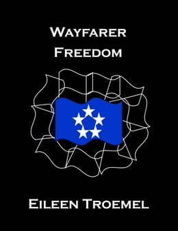 Book Wayfarer Freedom by Eileen Troemel