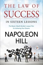 The Law of success by Napoleon Hill