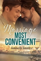 Marriage Most Convenient by Amberly Smith