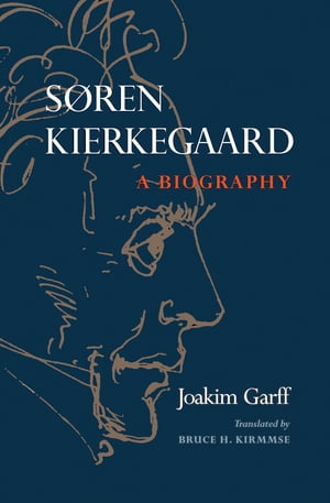 Soren Kierkegaard A Biography