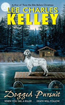 Book Dogged Pursuit by Lee Charles Kelley
