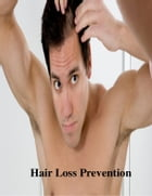 Hair Loss Prevention by V.T.
