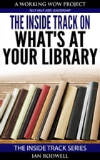The Inside Track on what's at your Library by Ian Rodwell