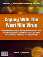 Coping With The West Nile Virus by Dennis J. Thompson