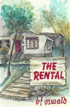 The Rental by bf oswald