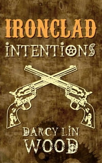Ironclad Intentions
