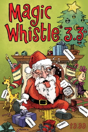 Magic Whistle 3.3: The Holiday Special by Sam Henderson