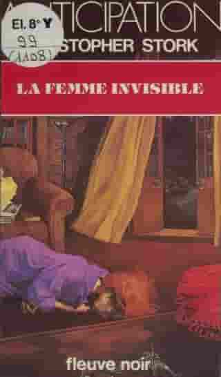 La Femme invisible by Christopher Stork